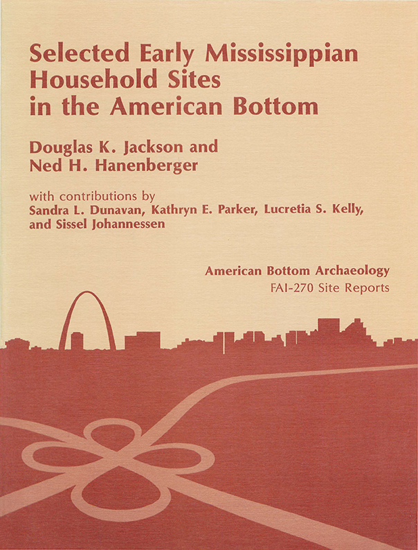 FAI-270 Vol. 22 Selected Early Mississippian Household Sites