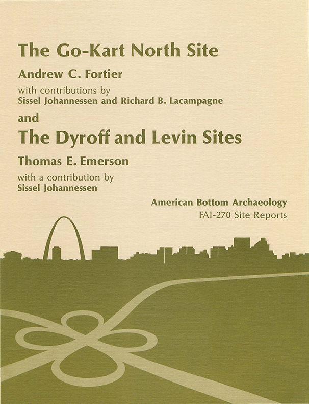 FAI-270 Vol. 9 Go-Kart North, Dyroff, and Levin Sites
